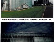 Mur d'eau du Pavillon de la Vienne - Futuroscope